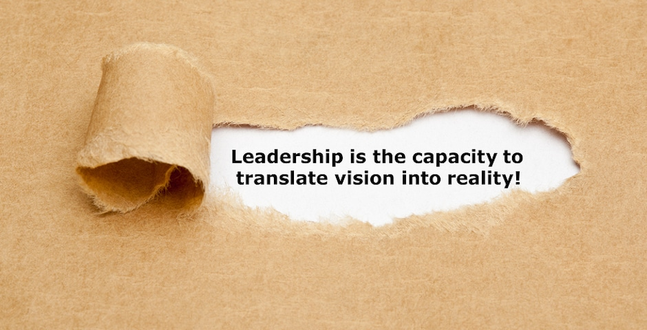 The quote Leadership is the capacity to translate vision into reality appearing behind torn brown paper.